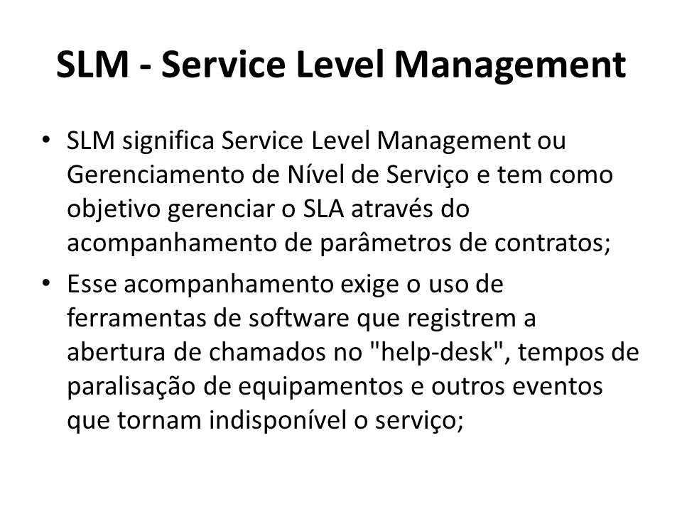 SLM - Service Level Management