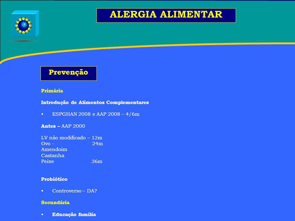 ALERGIA ALIMENTAR Prevenção Primária