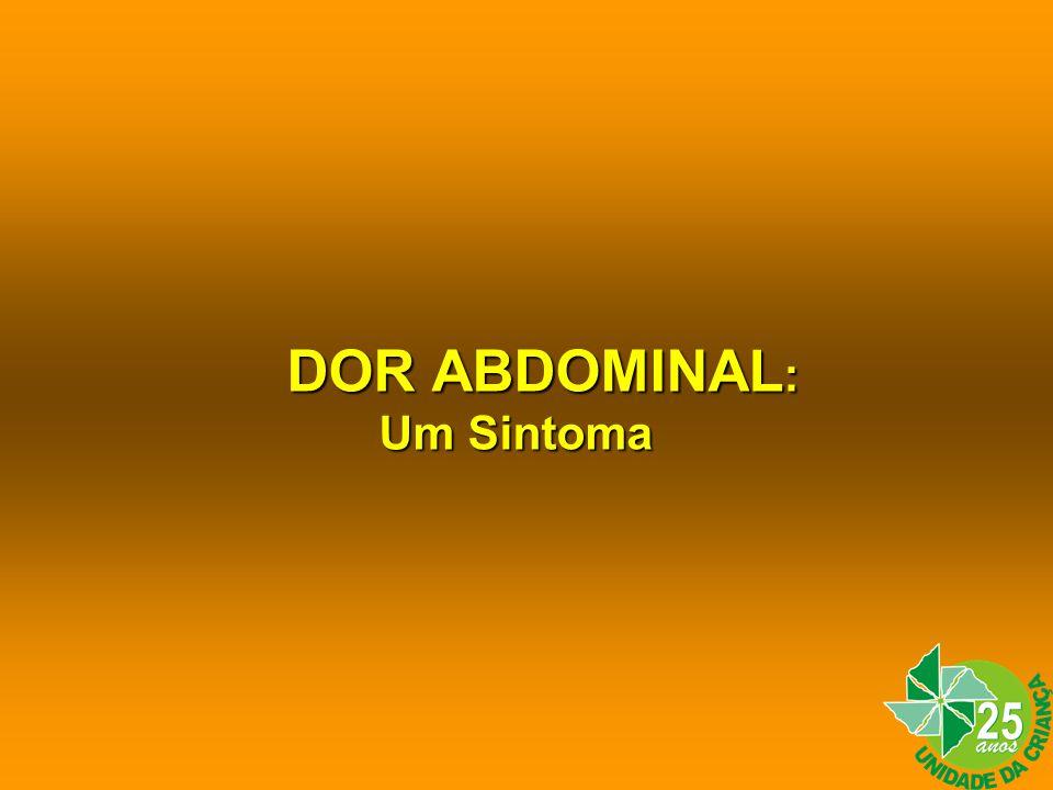 DOR ABDOMINAL: Um Sintoma