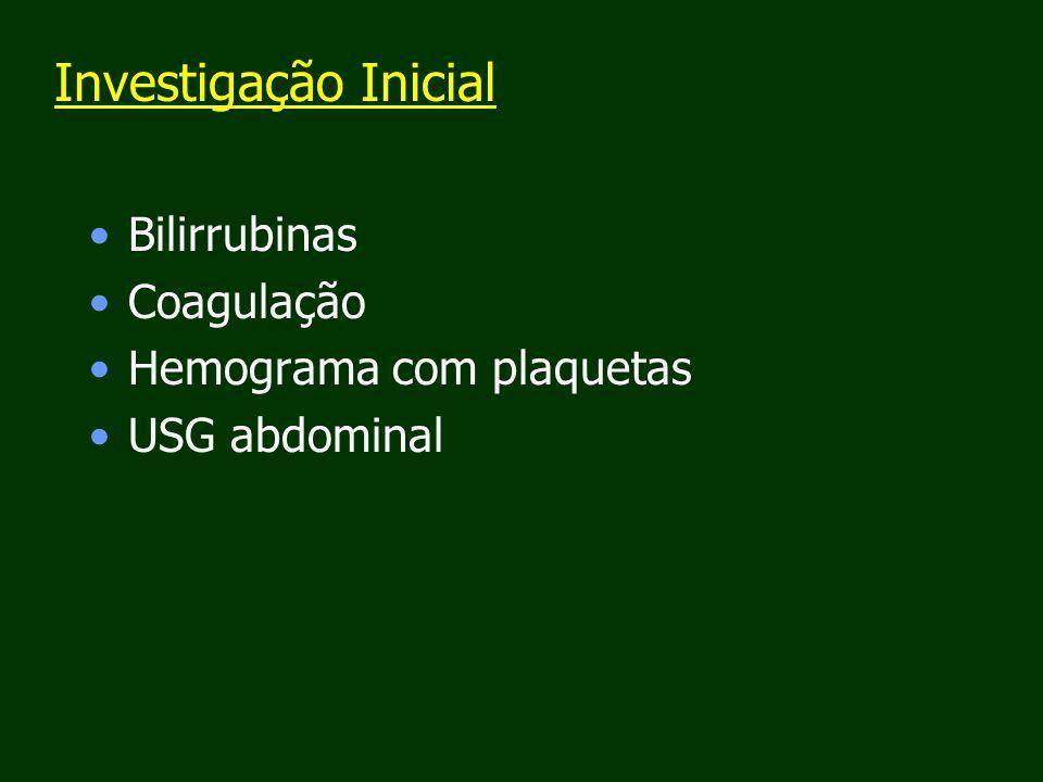 Investigação Inicial Bilirrubinas Coagulação Hemograma com plaquetas