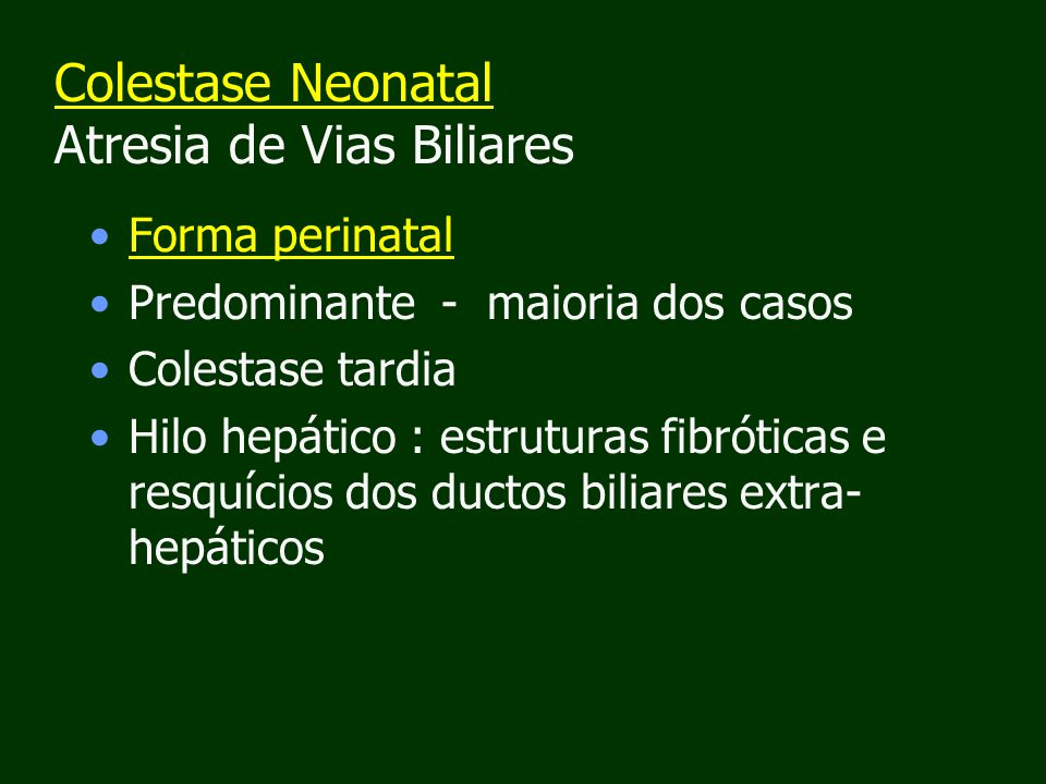 Colestase Neonatal Atresia de Vias Biliares