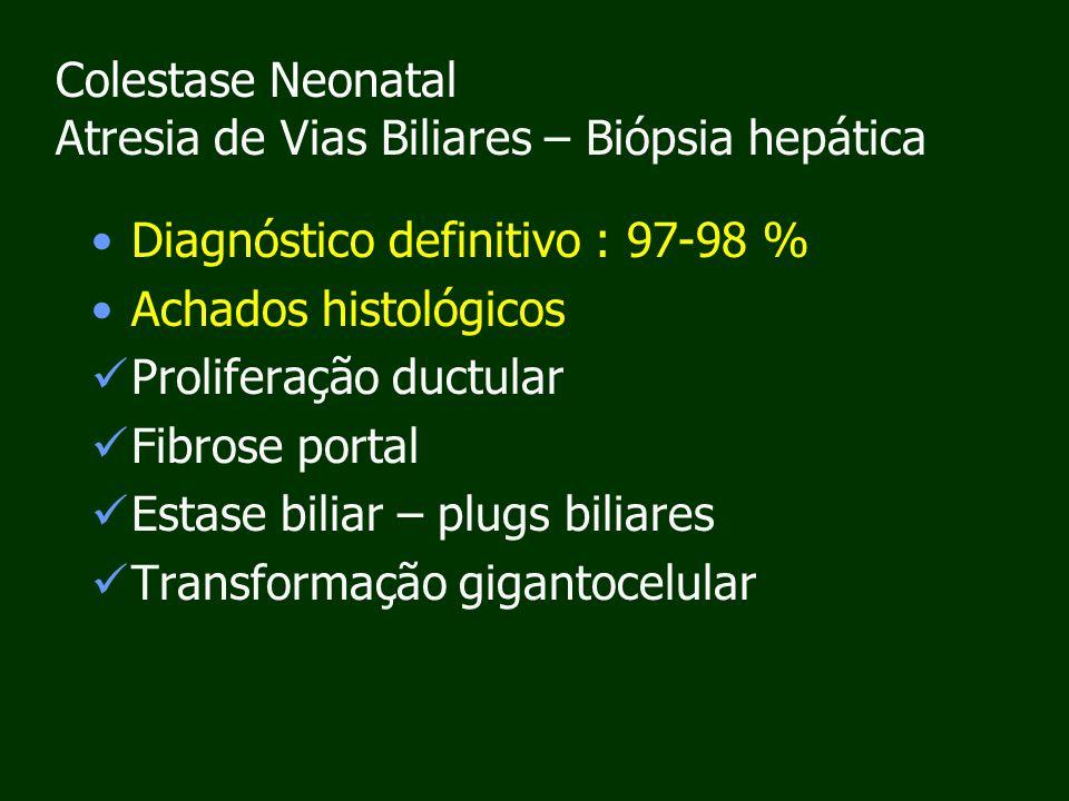 Colestase Neonatal Atresia de Vias Biliares – Biópsia hepática