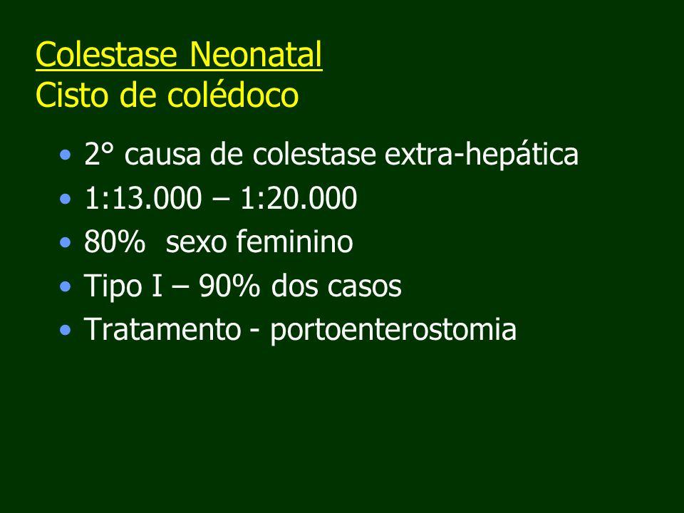 Colestase Neonatal Cisto de colédoco