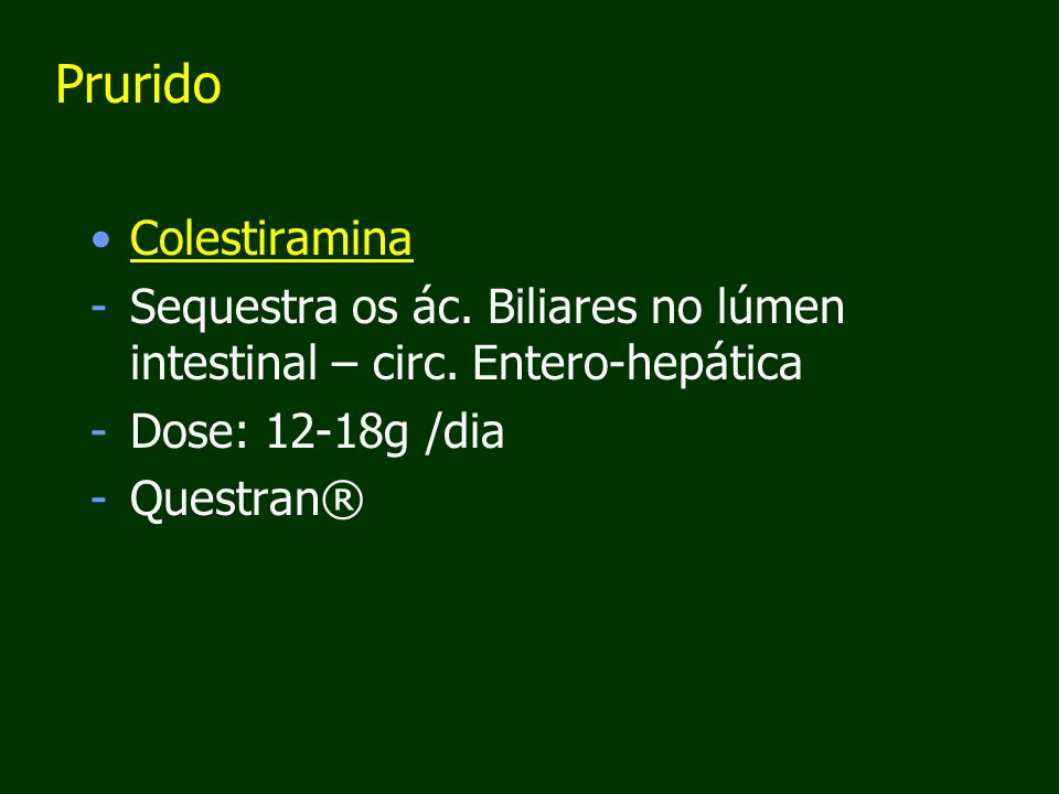 Prurido Colestiramina