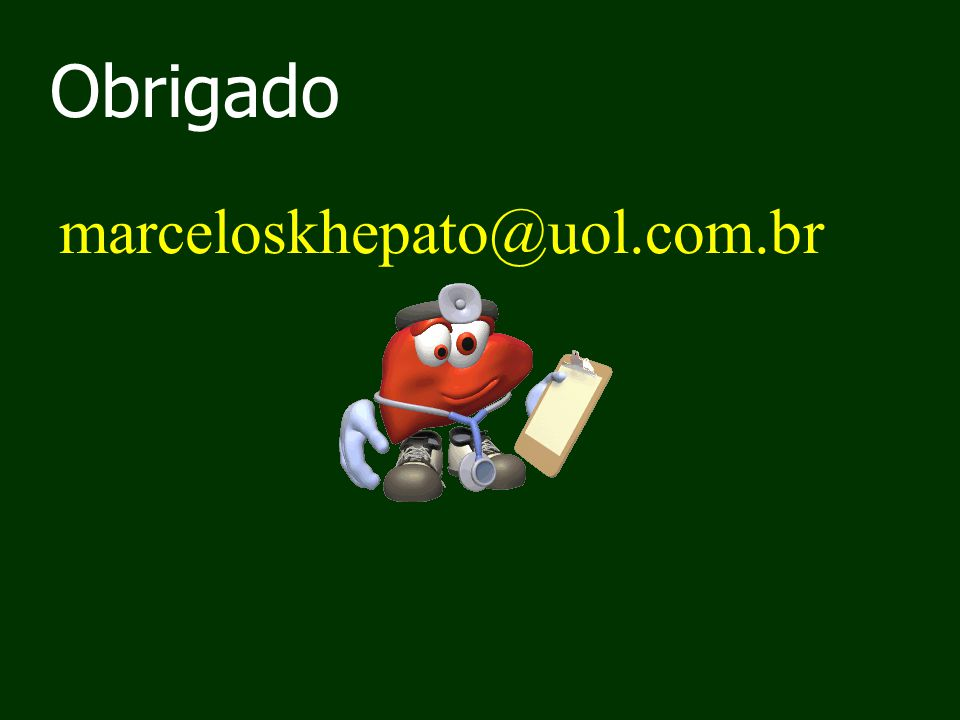 Obrigado marceloskhepato@uol.com.br