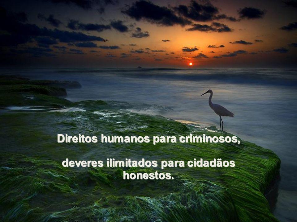 Direitos humanos para criminosos,