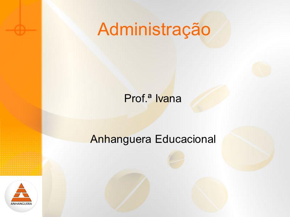 Prof.ª Ivana Anhanguera Educacional