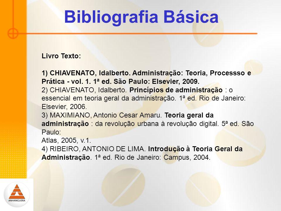 Bibliografia Básica Livro Texto: