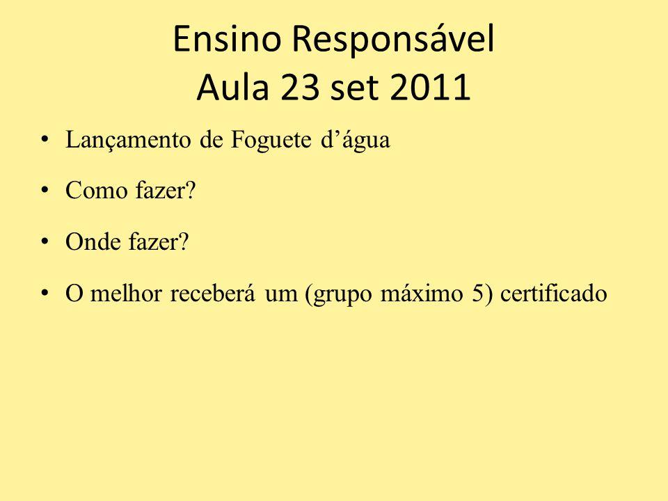 Ensino Responsável Aula 23 set 2011