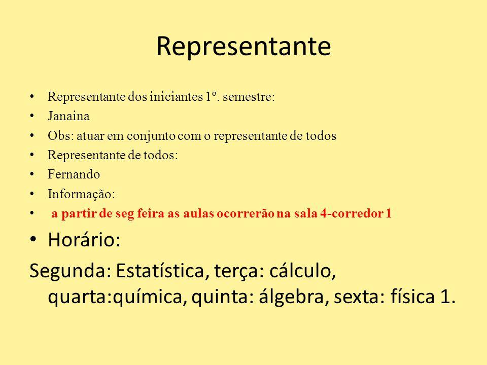 Representante Horário: