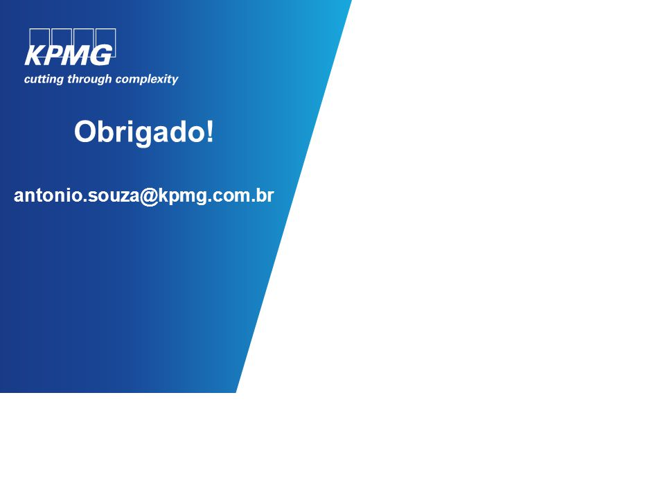 Obrigado! antonio.souza@kpmg.com.br