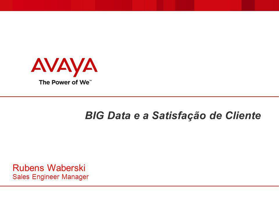 BIG Data e a Satisfação de Cliente