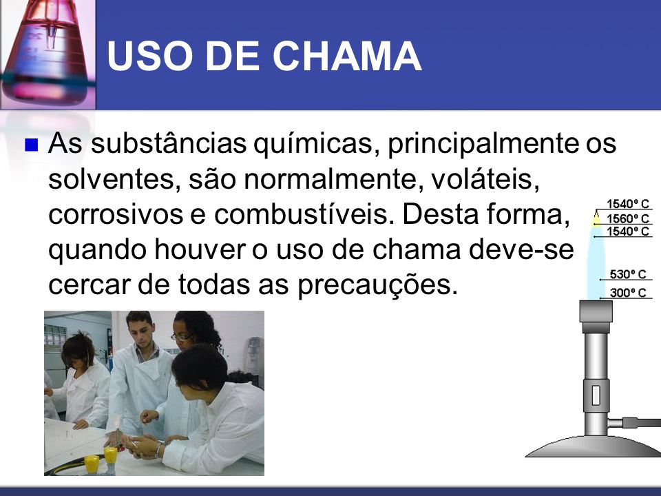 USO DE CHAMA