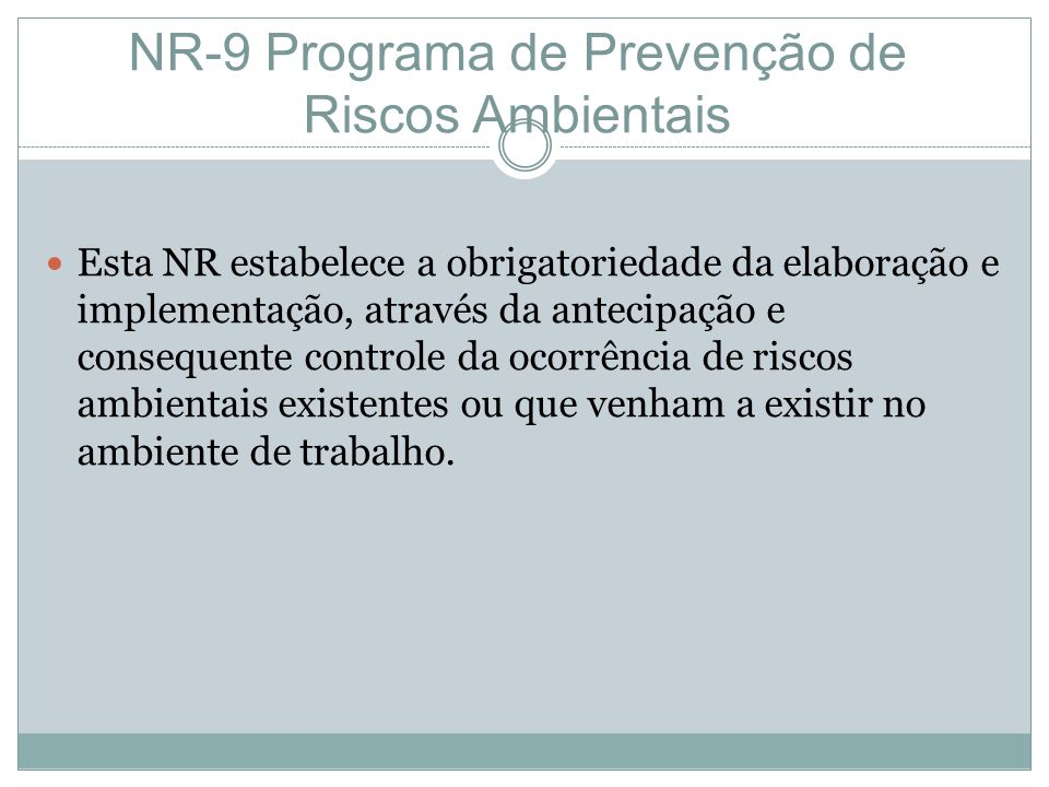 NR-9 Programa de Prevenção de Riscos Ambientais