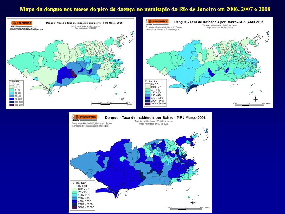 Mapa da dengue nos meses de pico da doença no município do Rio de Janeiro em 2006, 2007 e 2008