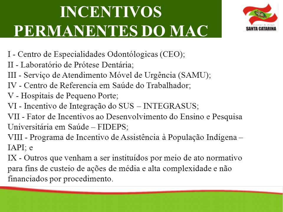 INCENTIVOS PERMANENTES DO MAC