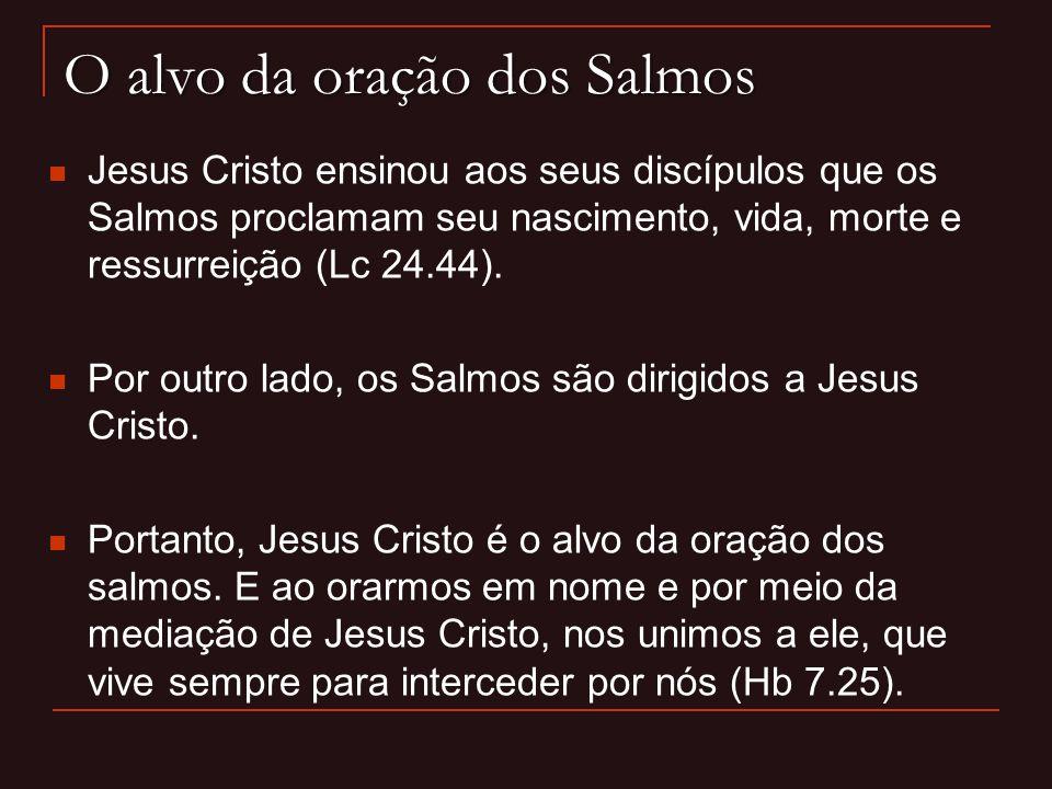 O alvo da oração dos Salmos