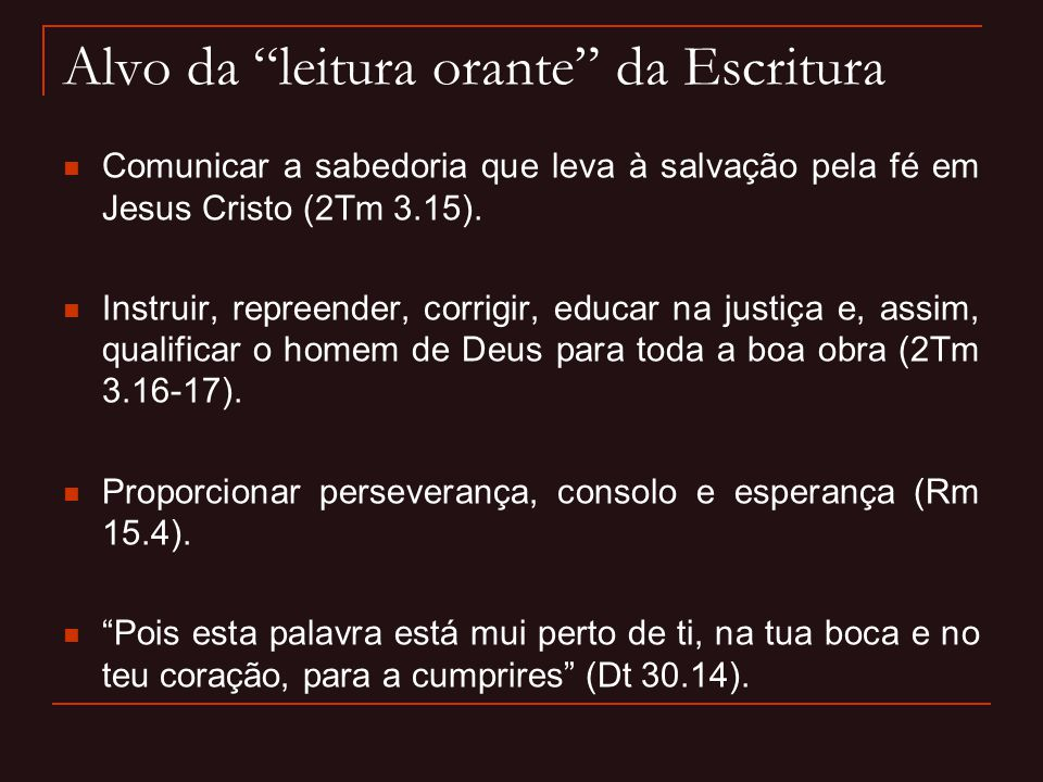 Alvo da leitura orante da Escritura