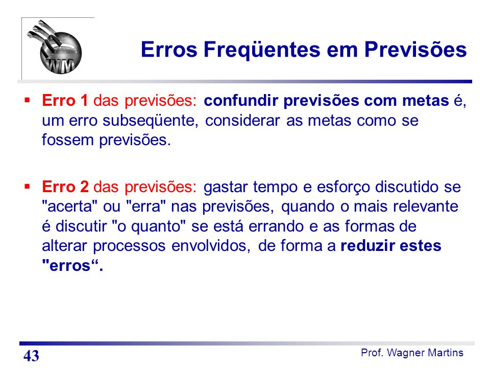 Erros Freqüentes em Previsões