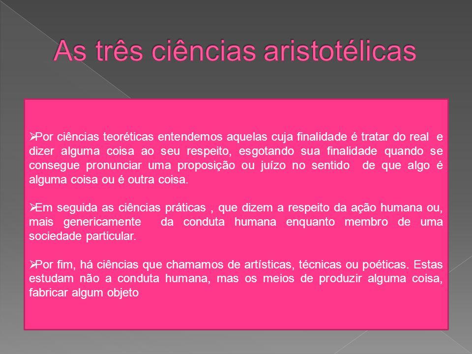 As três ciências aristotélicas