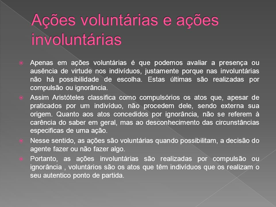 Ações voluntárias e ações involuntárias