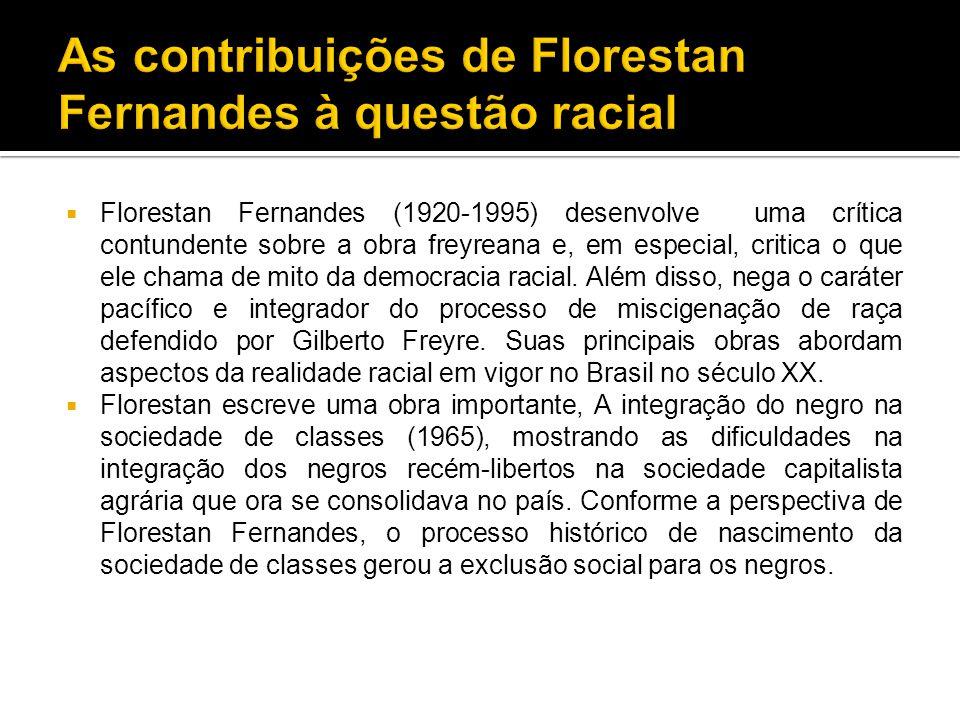 As contribuições de Florestan Fernandes à questão racial