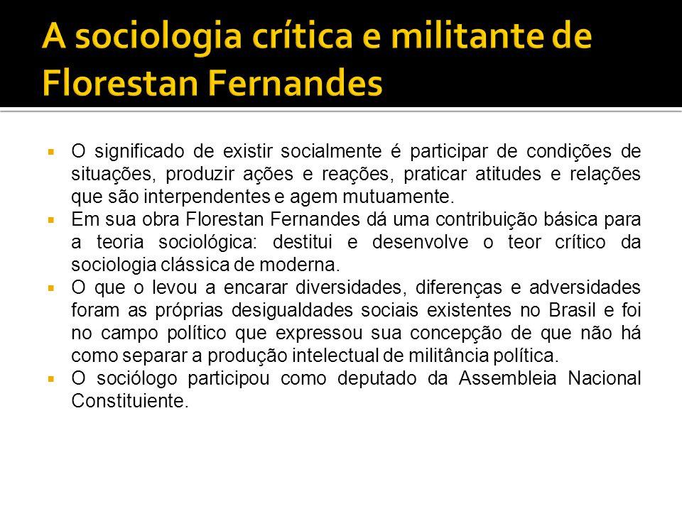 A sociologia crítica e militante de Florestan Fernandes
