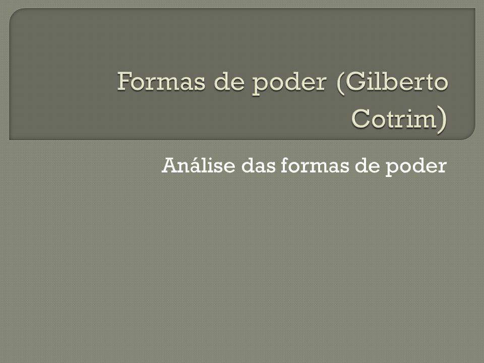 Formas de poder (Gilberto Cotrim)