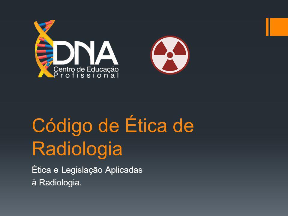 Código de Ética de Radiologia