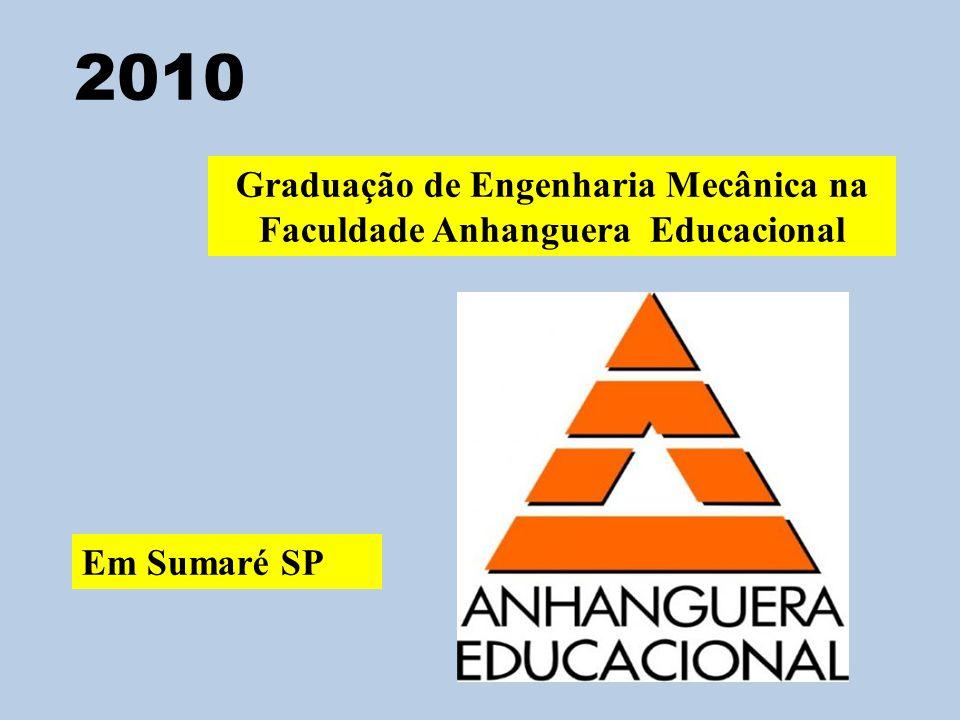 Graduação de Engenharia Mecânica na Faculdade Anhanguera Educacional