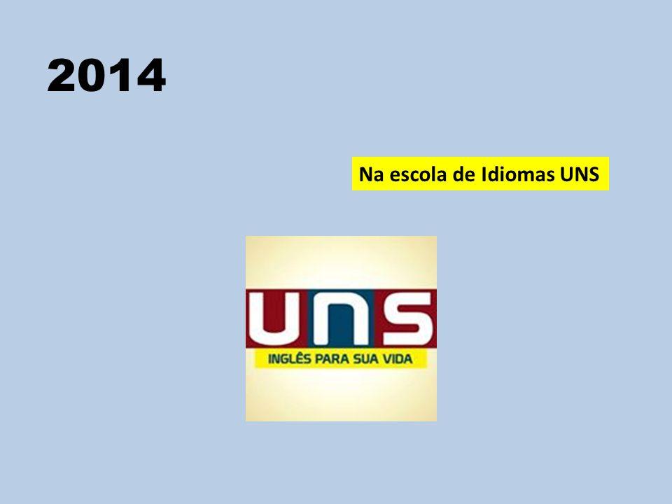 2014 Na escola de Idiomas UNS
