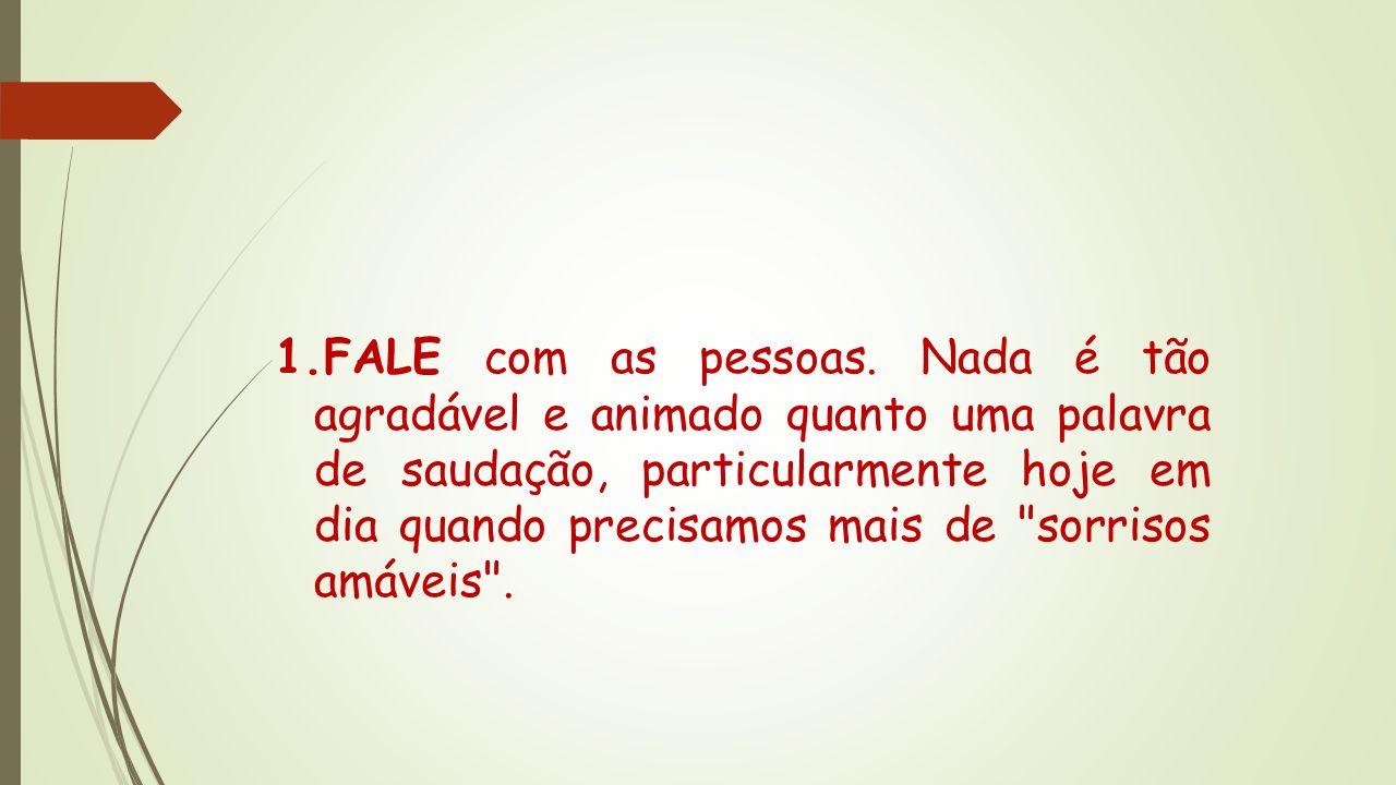 FALE com as pessoas.