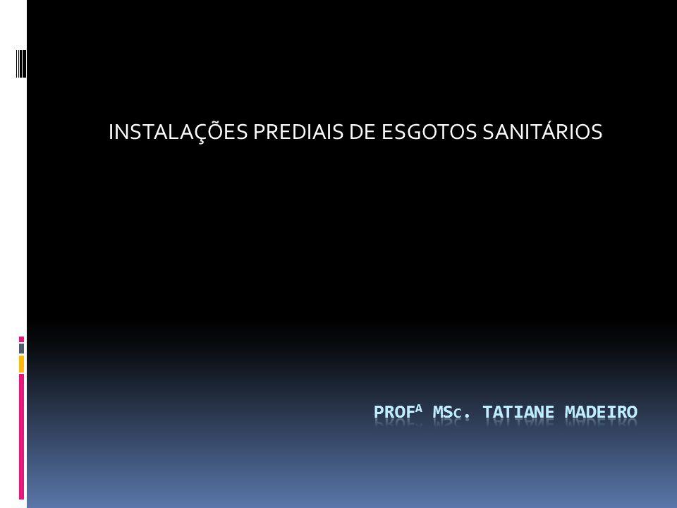 PROFA msC. taTIANE madeiro