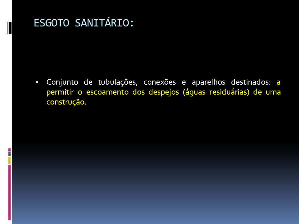 ESGOTO SANITÁRIO: