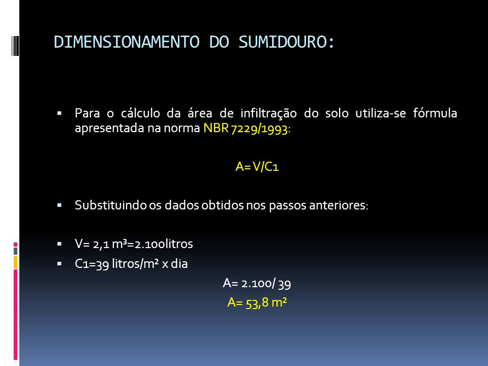 DIMENSIONAMENTO DO SUMIDOURO: