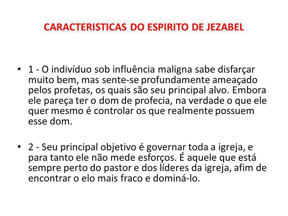 CARACTERISTICAS DO ESPIRITO DE JEZABEL