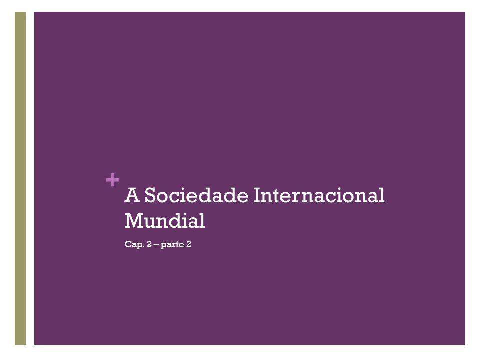 A Sociedade Internacional Mundial