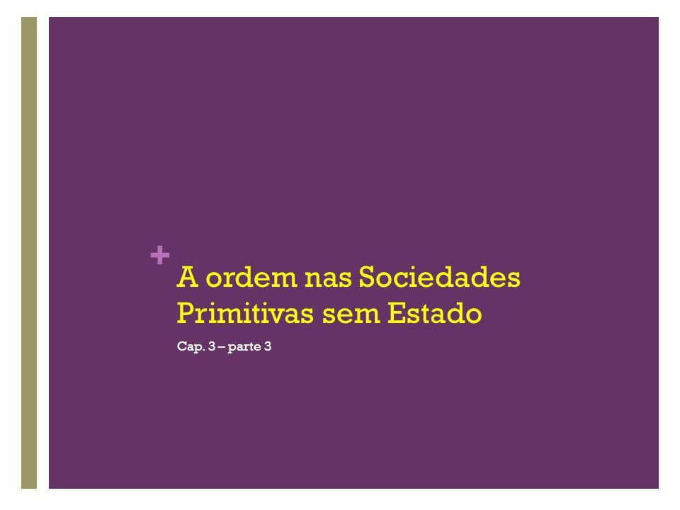 A ordem nas Sociedades Primitivas sem Estado
