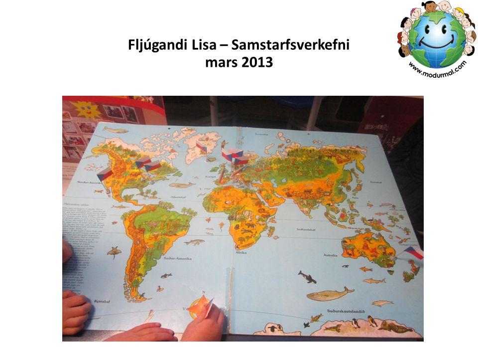 Fljúgandi Lisa – Samstarfsverkefni mars 2013
