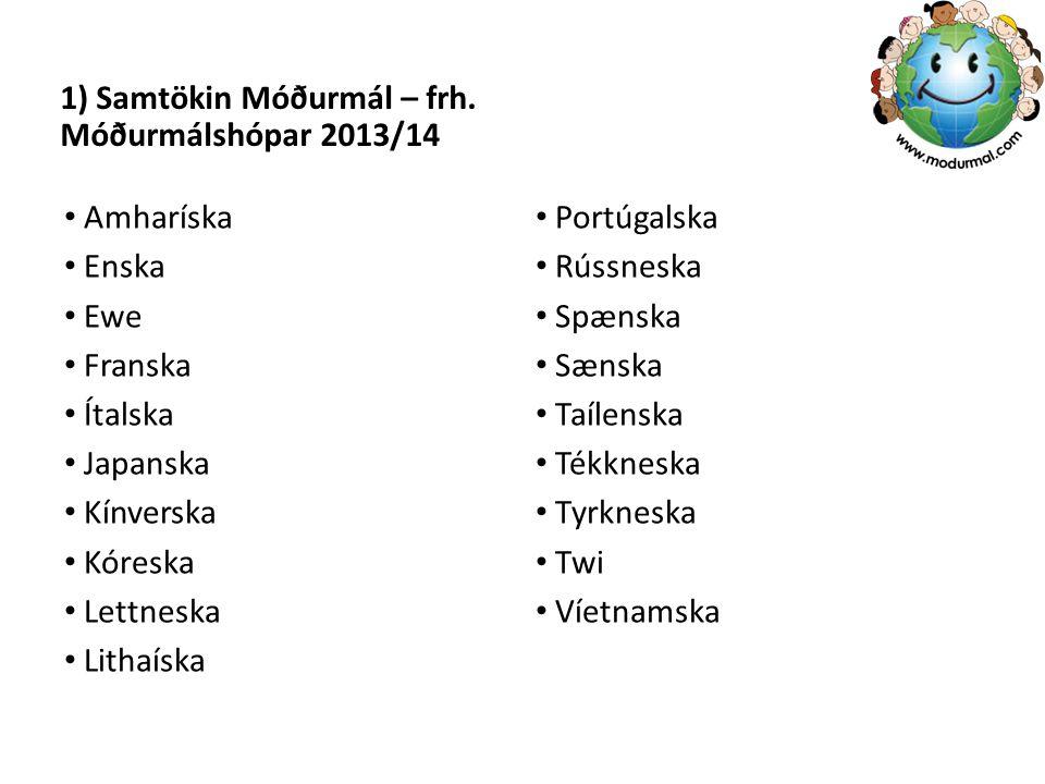 1) Samtökin Móðurmál – frh. Móðurmálshópar 2013/14