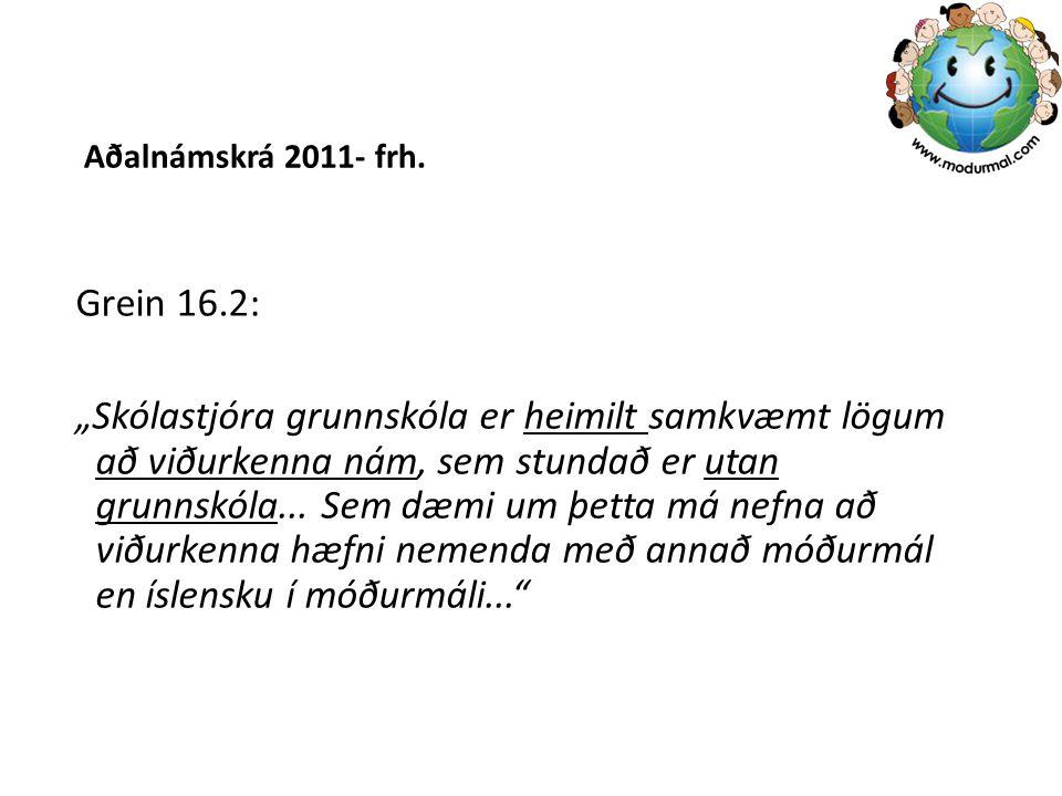 Aðalnámskrá 2011- frh. Grein 16.2: