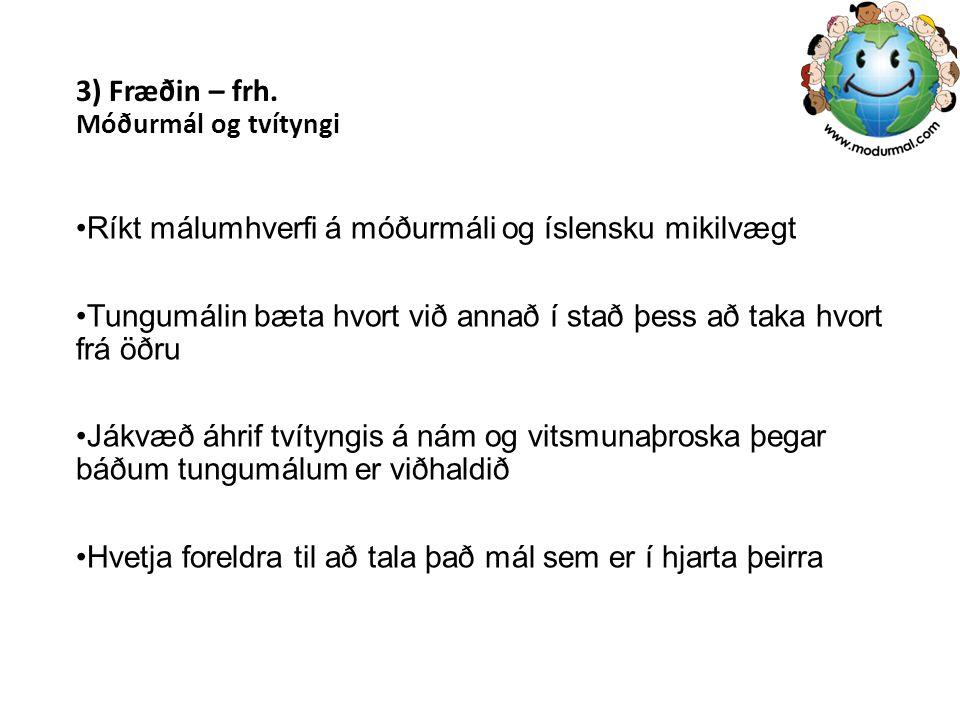 3) Fræðin – frh. Móðurmál og tvítyngi