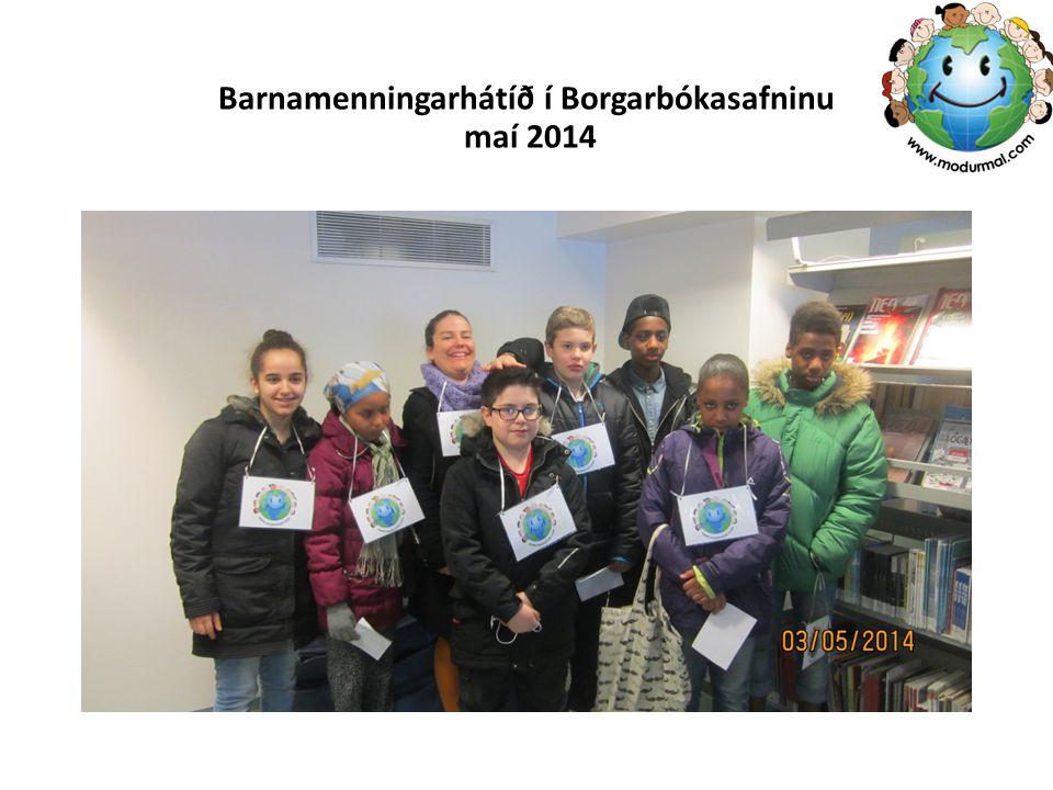 Barnamenningarhátíð í Borgarbókasafninu maí 2014