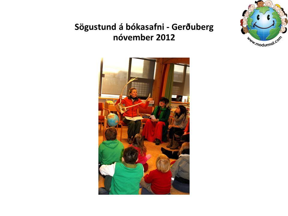 Sögustund á bókasafni - Gerðuberg nóvember 2012