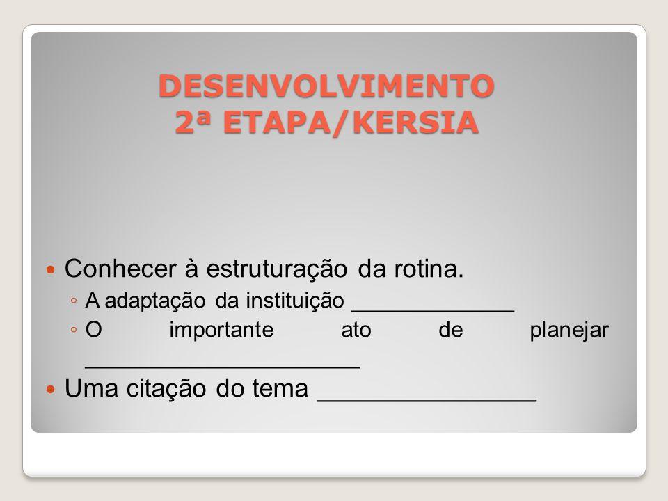DESENVOLVIMENTO 2ª ETAPA/KERSIA