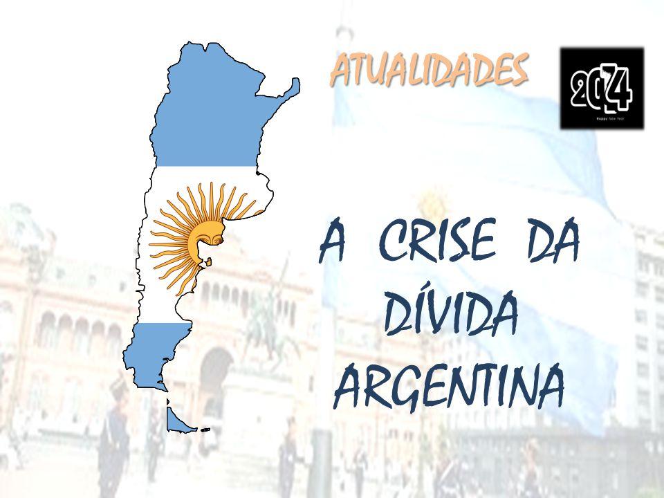 A CRISE DA DÍVIDA ARGENTINA