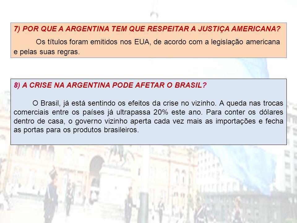 7) POR QUE A ARGENTINA TEM QUE RESPEITAR A JUSTIÇA AMERICANA