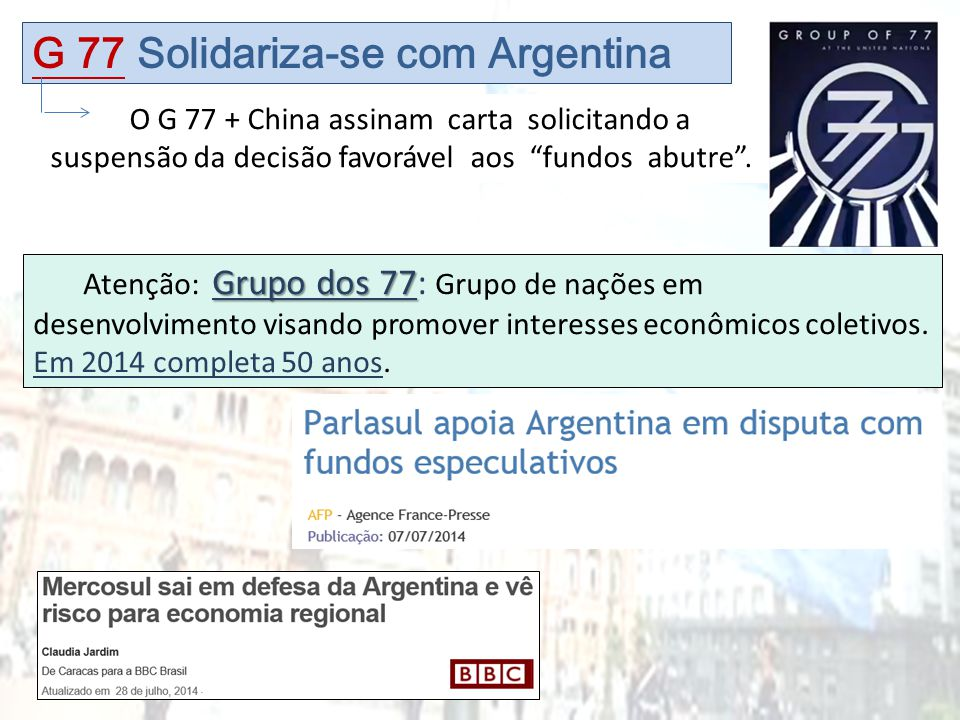 G 77 Solidariza-se com Argentina