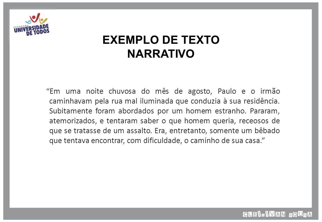 EXEMPLO DE TEXTO NARRATIVO