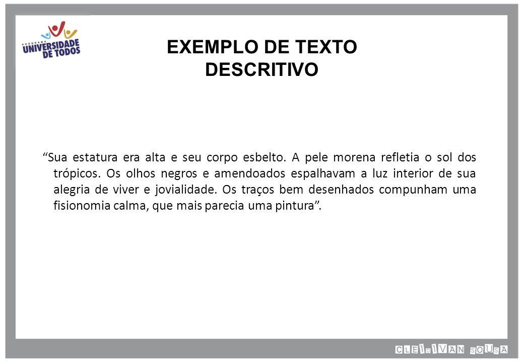 EXEMPLO DE TEXTO DESCRITIVO